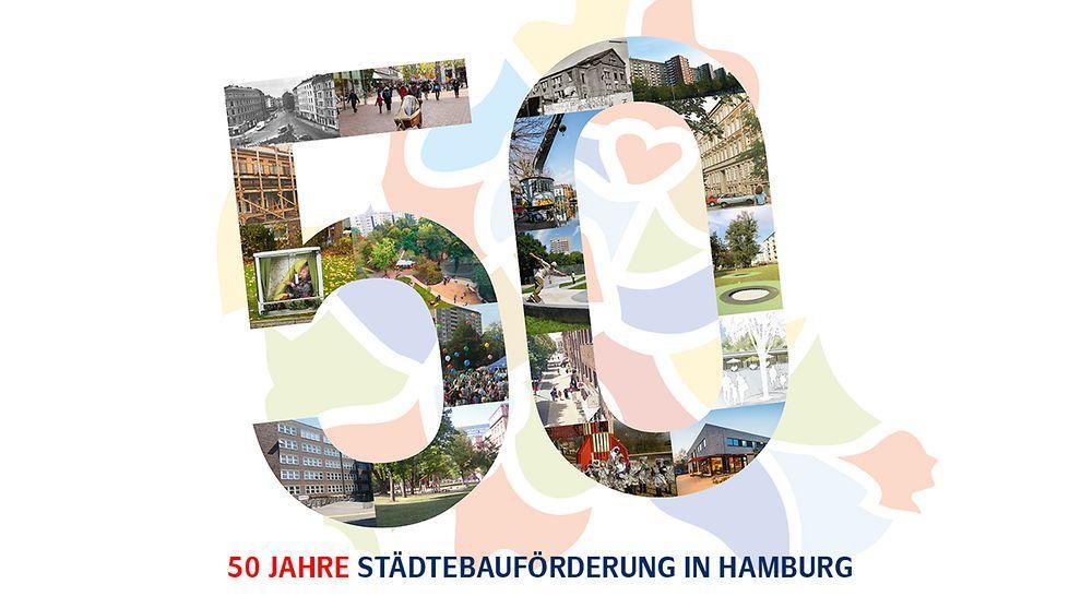 50 Jahre Städtebauförderung in Hamburg